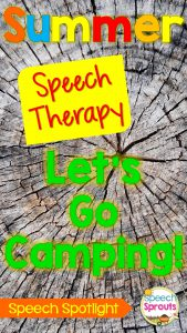Let's go camping in speech therapy!