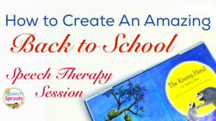 Make back to school amazing in speech therapy with The Kissing Hand. www.speechsproutstherapy.com